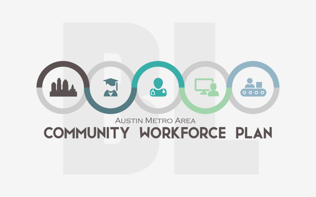 Austin Metro Area Community Workforce Place Baseline Evaluation Report Years 2013 – 2016
