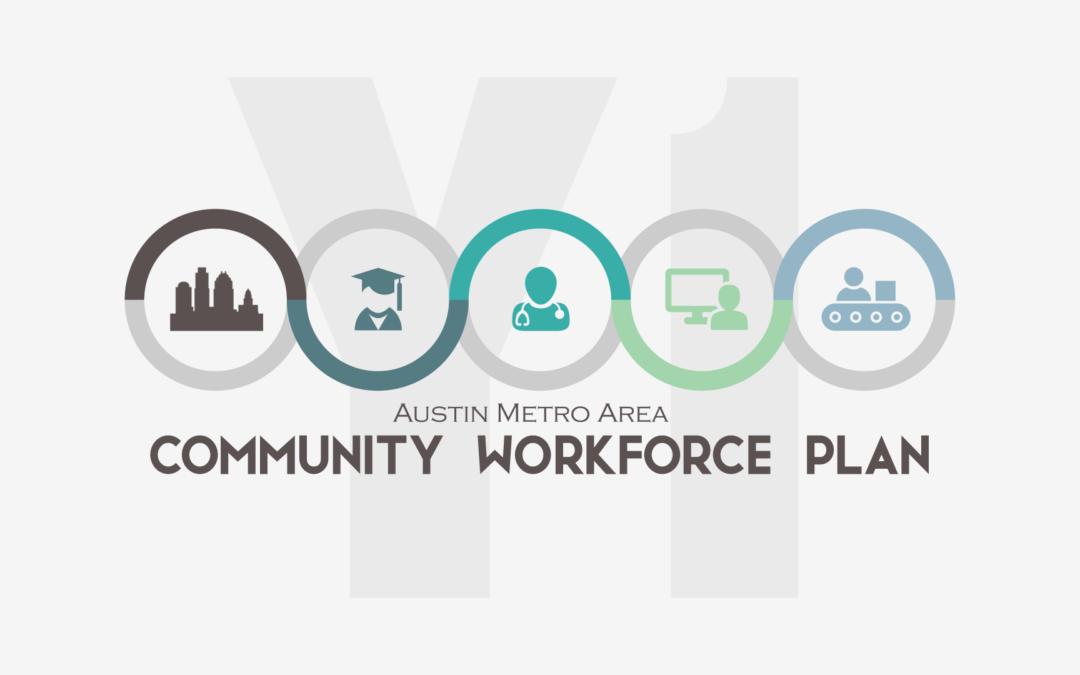 Austin Metro Area Community Workforce Plan Year One Report 2017-2018