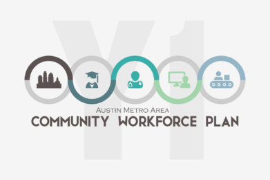 Austin Metro Area Community Workforce Plan Year One Report 2017-2018