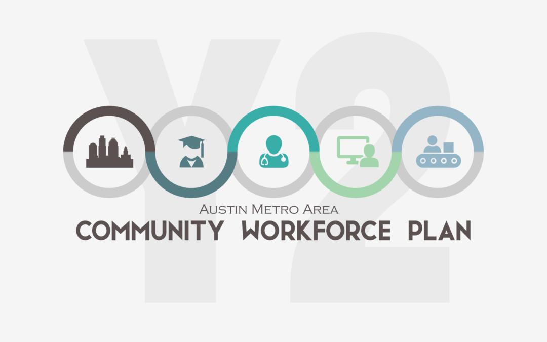 Austin Metro Area Community Workforce Plan Year Two Report 2018-2019