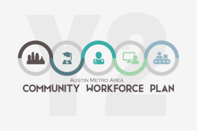 Austin Metro Area Community Workforce Plan Year Two Report 2018-2019