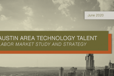 Austin Area Technology Talent Labor Market Study and Strategy