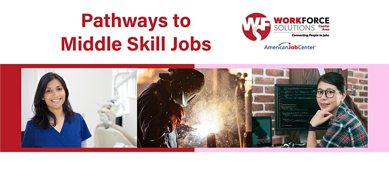 Pathways to Middle Skill Jobs