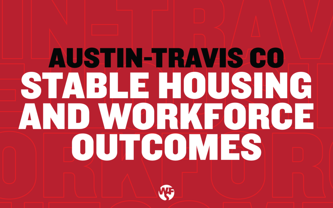 Stable Housing and Workforce Outcomes